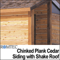Chinked Plank Cedar Siding with Shake Roof